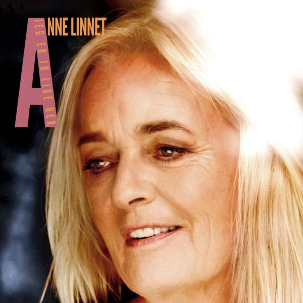 Anne Linnet – Jeg er jo lige her – 30 år