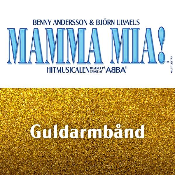 MAMMA MIA! –  Guldarmbånd