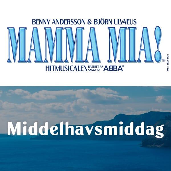 MAMMA MIA! – Middelhavsmiddag