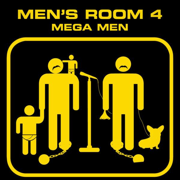 Mens Room 4: Mega Men