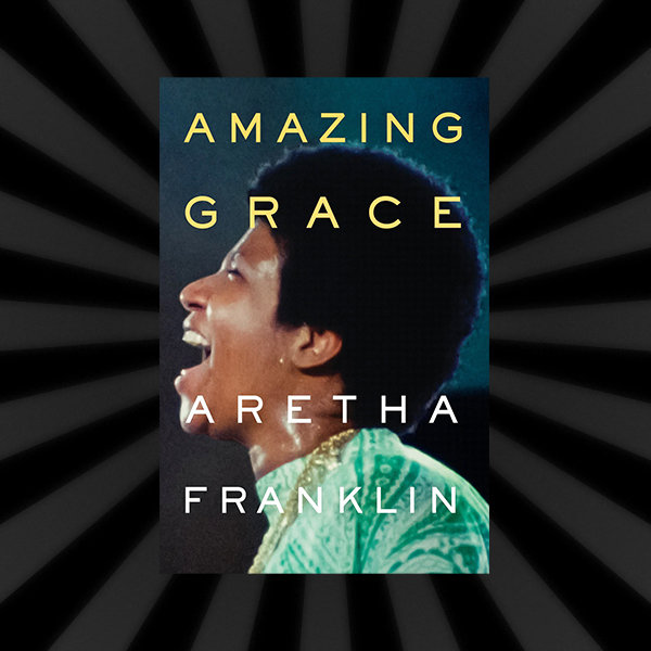 Amazing Grace – Aretha Franklin