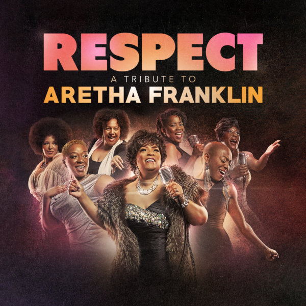 RESPECT – A tribute to Aretha Franklin