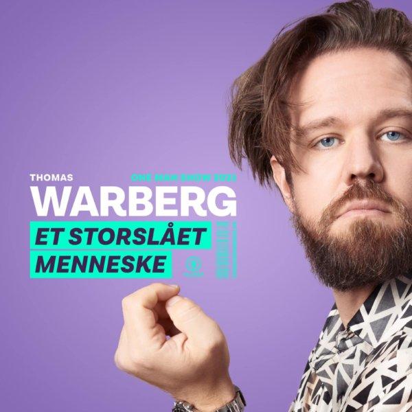 Thomas Warberg – Et storslået menneske